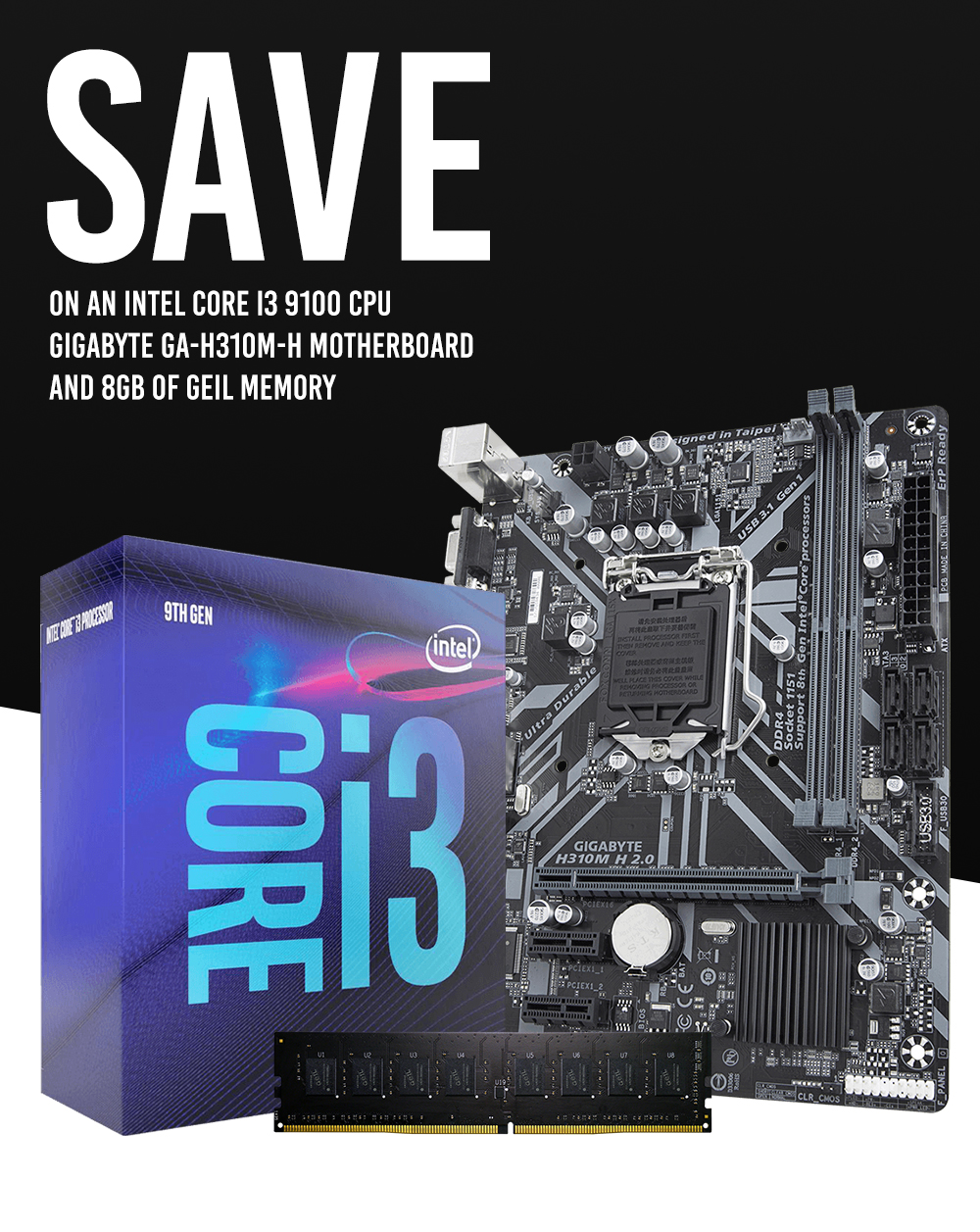 A large marketing image providing additional information about the product Intel 9th Gen H310 Super Starter Bundle - Additional alt info not provided