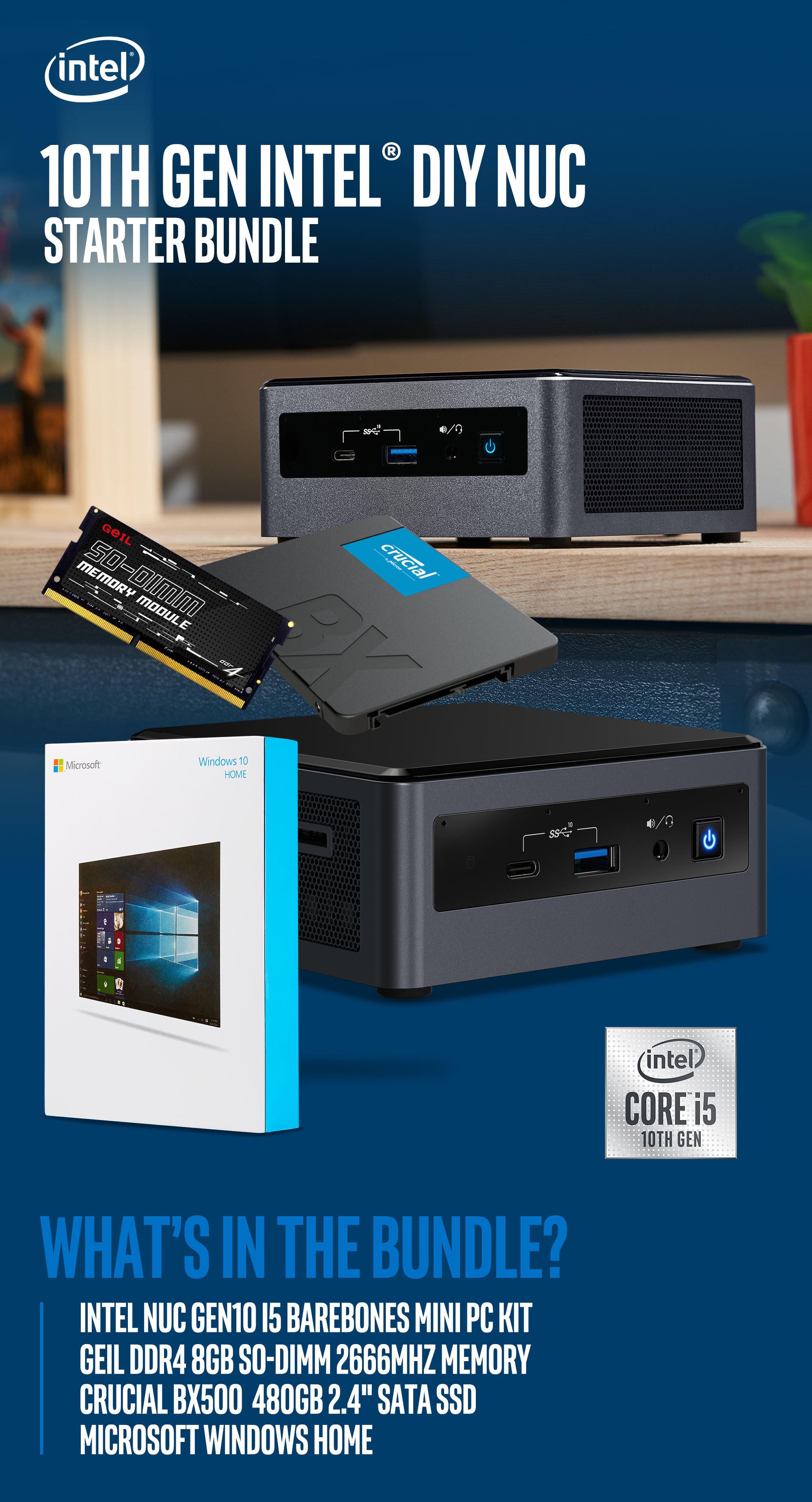 A large marketing image providing additional information about the product Intel 10th Gen i5 NUC DIY Starter Bundle - Additional alt info not provided